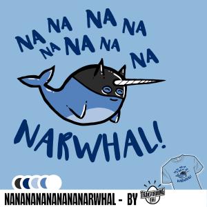 NANANANANANARWHAL